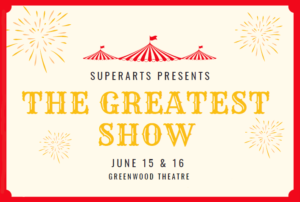 Superarts Greatest Show